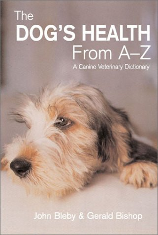 9780715315910: The Dog's Health from A-Z: A Canine Veterinary Dictionary