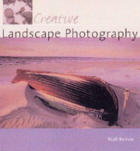 9780715316221: Creative Landscape Photography (Creative photography)