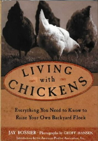 9780715316252: Living with Chickens: Everything You Need to Know to Raise Your Own Backyard Flock