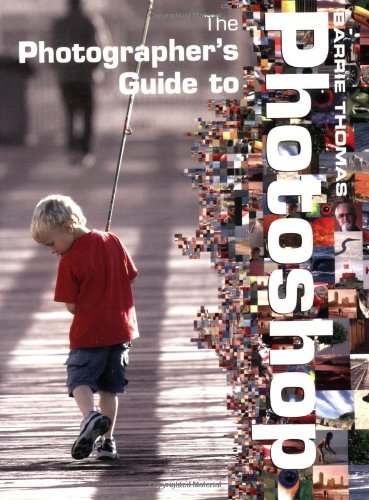 9780715316351: The Photographer's Guide to Photoshop