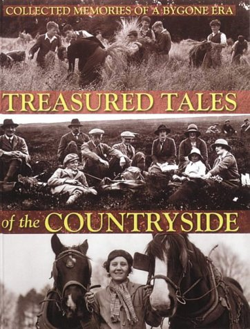 Treasured Tales of the Countryside: Collected Memories of a Bygone Era: Martin, Brian P., Humphreys...
