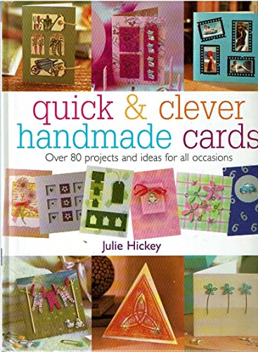9780715316580: Quick And Clever Handmade Cards: Over 80 Projects and Ideas for All Occasions