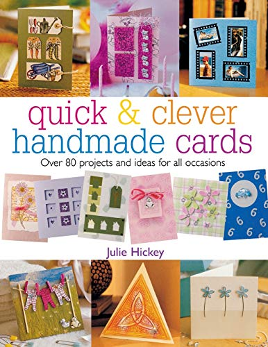 9780715316603: Quick & Clever Handmade Cards: Over 80 Projects and Ideas for All Occasions (Quick and Clever)