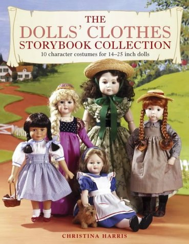 9780715316856: Doll's Clothes Storybook Collection: 10 Outfits That Recreate Favourite Fictional Characters