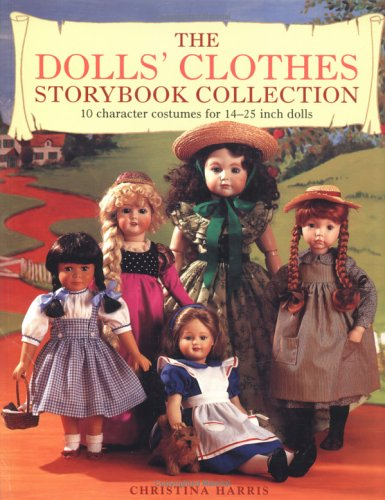 Doll's Clothes Storybook Collection: Harris, Christina
