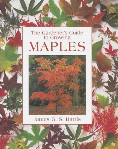 9780715316917: Gardener's Guide to Growing Maples