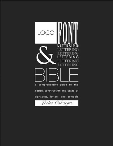 Logo, Font and Lettering Bible (0715316990) by Cabarga, Leslie