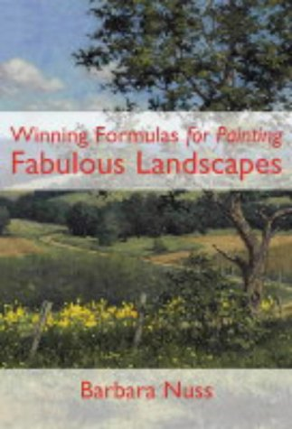 9780715317143: Winning Formulas for Painting Fabulous Landscapes