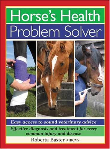 9780715318010: Horse's Health Problem Solver: Easy Access to Sound Veterinary Advice