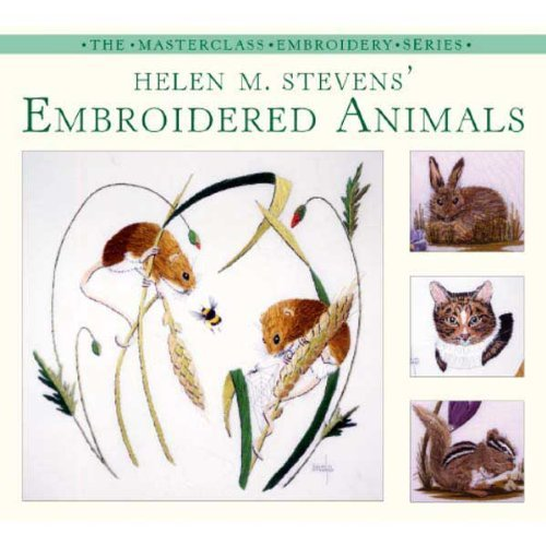 9780715318034: Helen M. Stevens' Embroidered Animals