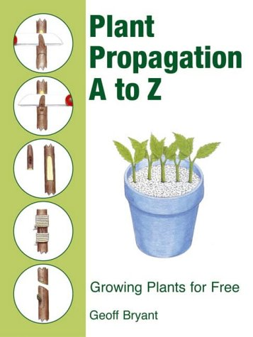 9780715318263: Plant Propagation A to Z