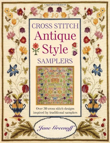 9780715318300: Cross Stitch Antique Style Samplers: Over 30 Cross Stitch Designs Inspired by Traditional Samplers
