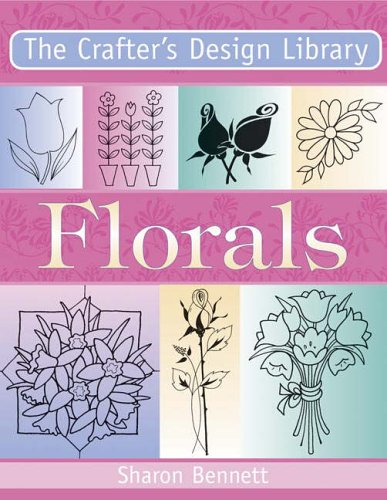 9780715318324: Florals (Crafter's Design Library)
