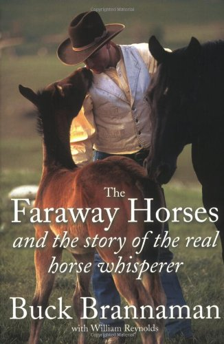 9780715318362: The Faraway Horses and the Story of the Real Horse Whisperer
