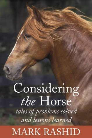 9780715318386: Considering the Horse: Tales of Problems Solved and Lessons Learned