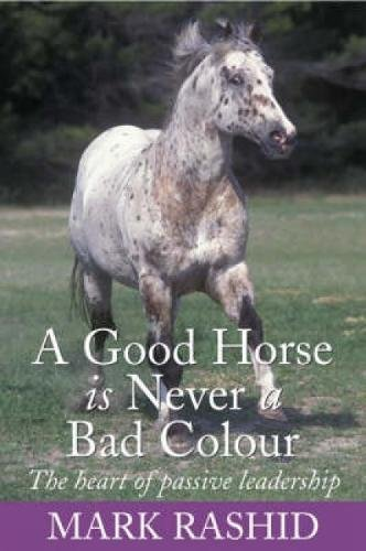 9780715318393: A Good Horse is Never a Bad Colour