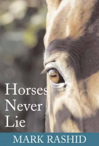 9780715318416: Horses Never Lie: The Heart of Passive Leadership