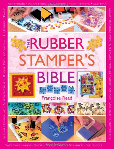 9780715318515: The Rubber Stamper's Bible