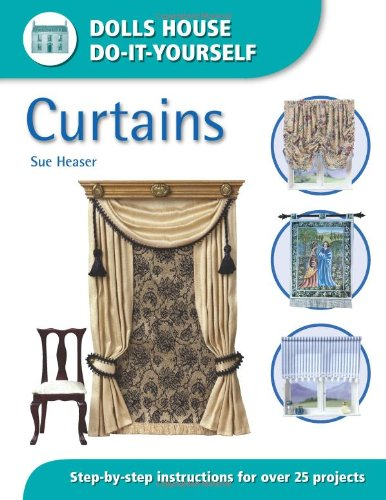 9780715318522: Curtains: Step-by-step Instructions for Over 25 Projects (Dolls' House Do-It-Yourself)
