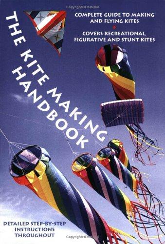 9780715318553: The Kite Making Handbook