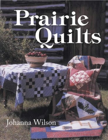 9780715318713: Prairie Quilts