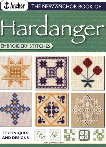9780715319154: The New Anchor Book of Hardanger Embroidery Stitches