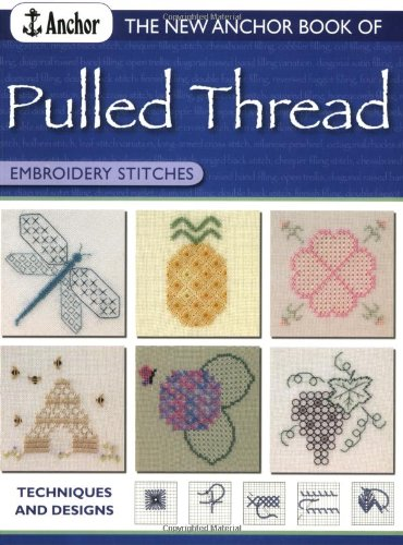 9780715319161: New Anchor Book of Pulled Thread Embroidery Stitches