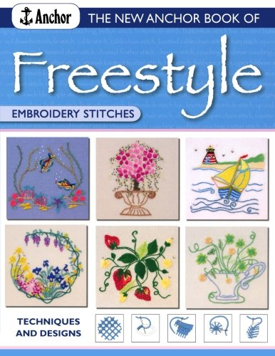 New Anchor Book of Freestyle Embroidery Stitches: Anchor Book