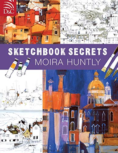 9780715319345: Moira Huntly's Sketchbook Secrets