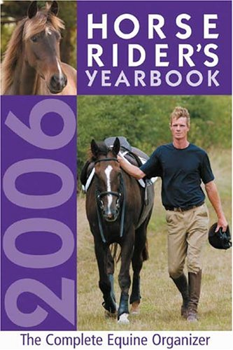 Horse Rider's Yearbook 2006 (0715319353) by David & Charles