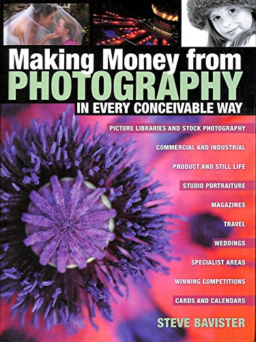 9780715319611: Making Money from Photography: In Every Conceivable Way