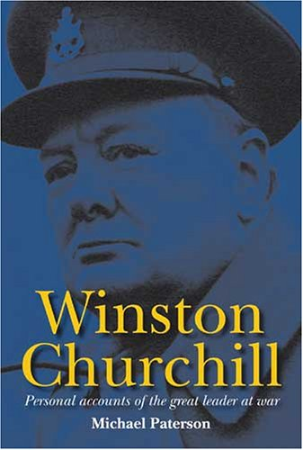 9780715319642: Winston Churchill: Personal Accounts of the Great Leader at War