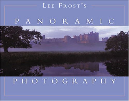 9780715319697: Lee Frostas Panoramic Photography