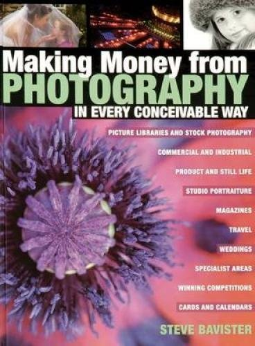 9780715319703: Making Money from Photography in Every Conceivable Way