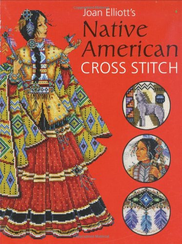 Joan Elliott's Native American Cross Stitch (0715320718) by Joan Elliott