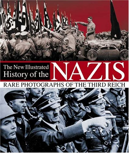 9780715321010: A New Illustrated History of the Nazis