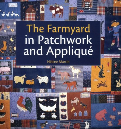 9780715321393: The Farmyard in Patchwork and Applique