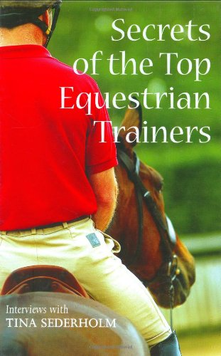 9780715321522: Secrets of the Top Equestrian Trainers