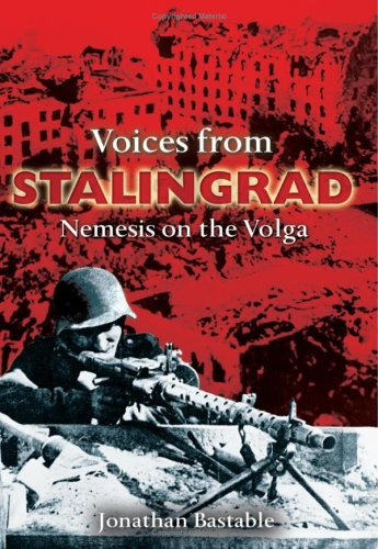 9780715321768: Voices from Stalingrad: Nemesis on the Volga