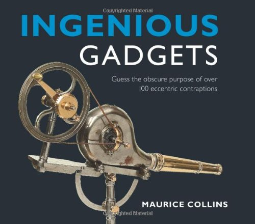9780715321898: Ingenious Gadgets: Guess the Obscure Purpose of Over 100 Eccentric Contraptions
