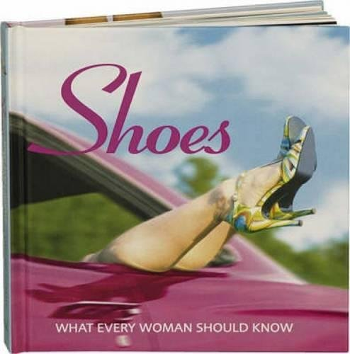 9780715322345: Shoes: What Every Woman Should Knowà