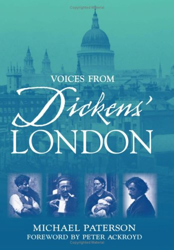 9780715322819: Voices From Dickens' London: First-Hand Accounts of Life in the Great Metropolitan