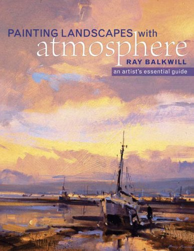 9780715322925: Painting Landscapes with Atmosphere, An Artist's Essential Guide