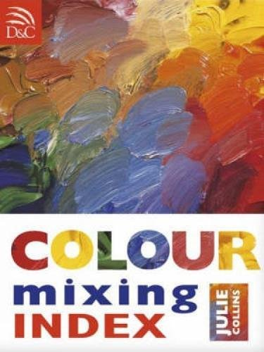 9780715322956: Colour Mixing Index