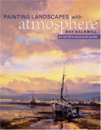 9780715323014: Painting Landscapes with Atmosphere: An Artist's Essential Guide