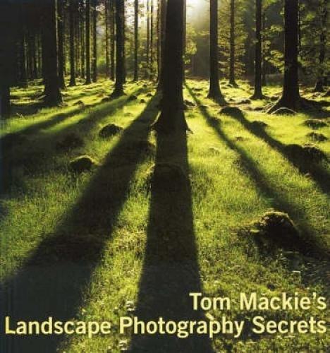 9780715323021: Tom Mackie's Landscape Photography Secrets