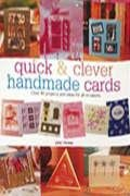 9780715323625: Quick and Clever Handmade Cards, Book and Craft Kit: Over 80 Project Designs and Ideas, Plus All the Materials You Need to Make 12 Sensational Greetings Cards