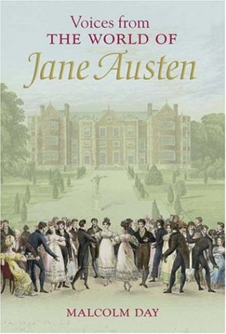 Voices From the World of Jane Austen: Day, Malcolm