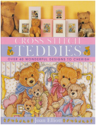9780715324028: Cross Stitch Teddies: Over 40 Wonderful Designs to Cherish
