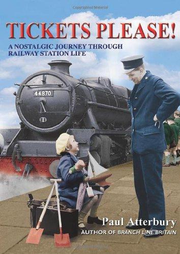 9780715324141: Tickets Please!: A Nostalgic Journey Through Railway Station Life
